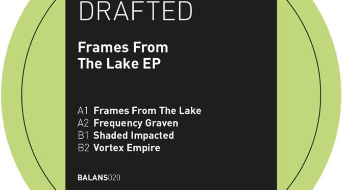 'Frames From The Lake EP' forthcoming on BALANS Records